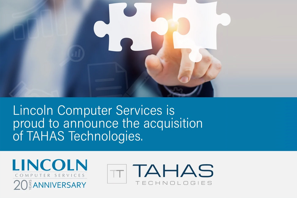 LincolnIT acquires TAHAS Technologies - text graphic