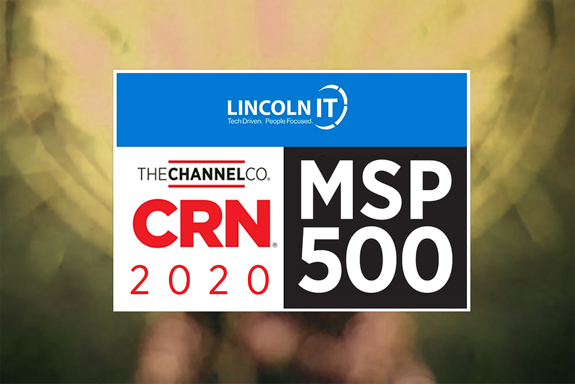 LincolnIT award winners for CRN MSP 500 in 2020